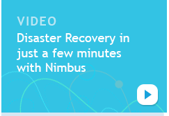 Disaster Recovery in just minutes with Nimbus